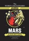 The Worst-Case Scenario Ultimate Adventure Novel: Mars - eBook