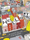 Hello, New York : An Illustrated Love Letter to the Five Boroughs - Book