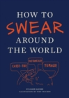How to Swear Around the World - Book