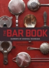Bar Book : Elements of Cocktail Technique - Book