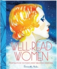 Well Read Women : Portraits of Fiction's Most Beloved Heroines - Book