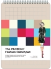 PANTONE Fashion Sketchpad : 420 Figure Templates and 60 Pantone Color Palettes for Designing Looks - Book