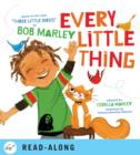 Every Little Thing : Based on the song 'Three Little Birds' by Bob Marley - eBook