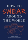 How to Swear Around the World - eBook