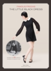 Famous Frocks: the Little Black Dress : Patterns for 20 Garments Inspired by Fashion Icons - Book