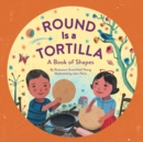 Round Is a Tortilla : A Book of Shapes - eBook