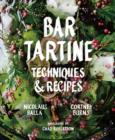 Bar Tartine : Techniques & Recipes - eBook