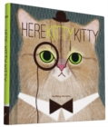 Here Kitty Kitty - Book