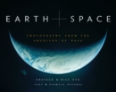 Earth and Space : Photographs from the Archives of NASA - eBook