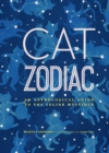 Cat Zodiac : An Astrological Guide to the Feline Mystique - eBook