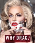 Why Drag? - Book