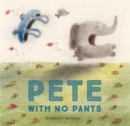 Pete With No Pants - eBook