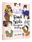 Bad Girls Throughout History - Book