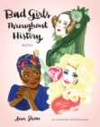 Bad Girls Throughout History Notes : 20 Notecards and Envelopes - Book