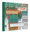 Fantastic Cities Postcard Set : 20 Postcards to Color - Book