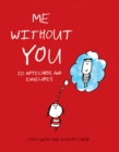 Me Without You Notes : 20 Notecards and Envelopes - Book