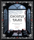 Ghostly Tales : Spine-Chilling Stories of the Victorian Age - Book