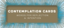 Contemplation Cards : Words for Reflection & Intention - Book