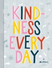 Kindness Every Day : A Journal - Book