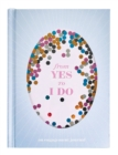 From Yes to I Do : An Engagement Journal - Book