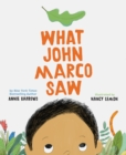 What John Marco Saw - Book