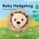 Baby Hedgehog: Finger Puppet Book - Book