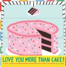 Love You More Than Cake Cards - Book