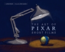 The Art of Pixar Short Films - eBook