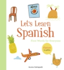 Let's Learn Spanish : First Words for Everyone - eBook