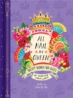 All Hail the Queen : Twenty Women Who Ruled - Book