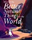 Most of the Better Natural Things in the World - eBook
