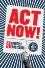 Act Now! : 50 Protest Postcards - Book