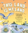 This Land is My Land : A Graphic History of Big Dreams, Micronations, and Other Self-Made States - eBook