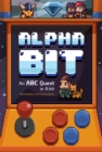 AlphaBit : An ABC Quest in 8-Bit - eBook