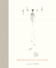 Ghost : Thirteen Haunting Tales to Tell - eBook