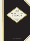 How to Do Things : A Timeless Guide to a Simpler Life - Book