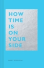 How Time Is on Your Side - eBook