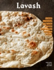 Lavash : The bread that launched 1,000 meals, and other recipes from Armenia - eBook