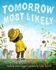 Tomorrow Most Likely - eBook