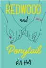 Redwood and Ponytail - Book