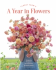 Floret Farm's A Year in Flowers - Book