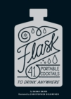 Flask : 41 Portable Cocktails to Drink Anywhere - eBook