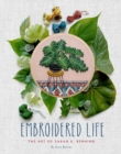 Embroidered Life : The Art of Sarah K. Benning - eBook