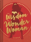 The Wisdom of Wonder Woman - Book
