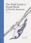 The Field Guide to Dumb Birds of North America - Book