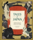 Tales of Japan : Traditional Stories of Monsters and Magic - Book