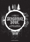 The Seasonal Soul : A Mystic's Guide to Inner Transformation - Book