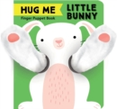 Hug Me Little Bunny: Finger Puppet Book - Book