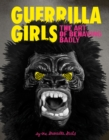 Guerrilla Girls: The Art of Behaving Badly - eBook
