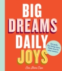 Big Dreams, Daily Joys - Book